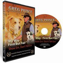 "Greg Prince DVD ""My Way Firm But Fair"""