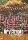 Dry Climate Gardening Autumn